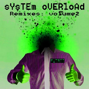 System Overload Volume 2: Remixes Cover